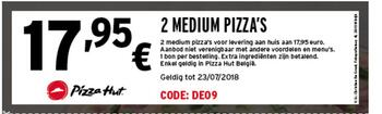Pizza Hut kortingsbon : 2 medium pizza voor 17,95€
