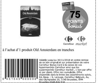 Coupon Carrefour : old amsterdam en tranches